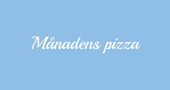 Månadens pizza