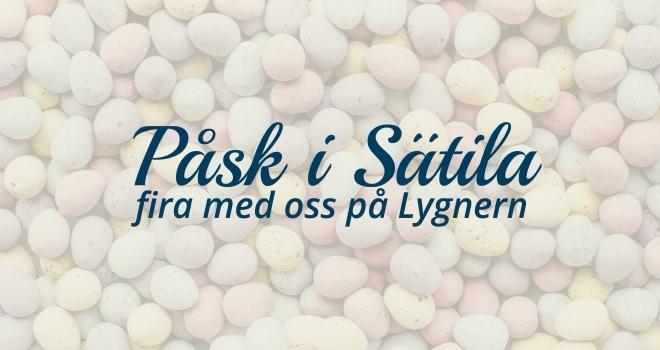 Fira påsken hos oss i Sätila